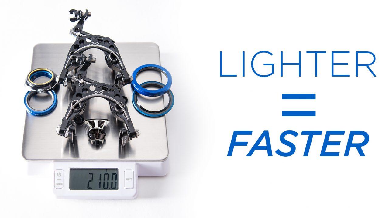 Lighter = Faster